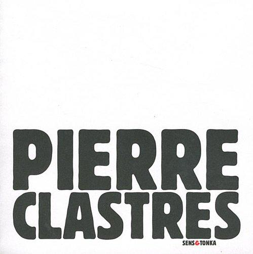 9782845341999: Pierre Clastres