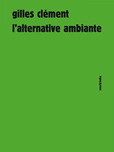 9782845342378: L'alternative ambiante