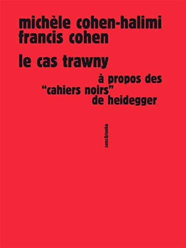 9782845342507: Le cas Trawny : à propos des Cahiers noirs de Heidegger