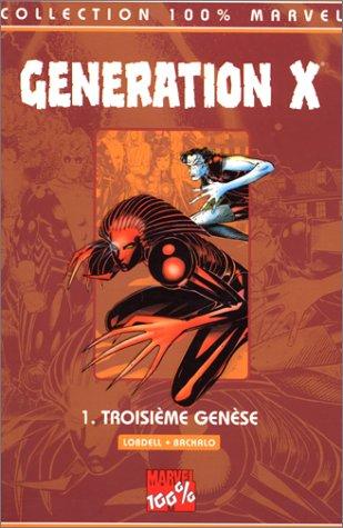 9782845380035: Génération X T1 troisième genèse