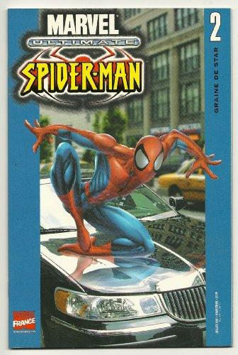 9782845381117: Ultimate Spider-Man, tome 2 : Graine de star