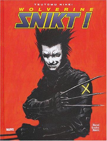 9782845383142: Wolverine : Snikt !