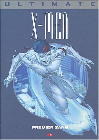 9782845383371: Ultimate X Men, tome 5 : Premier sang