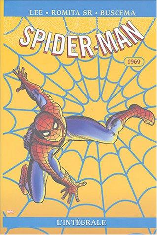 Spider-Man. L\'intégrale 1969