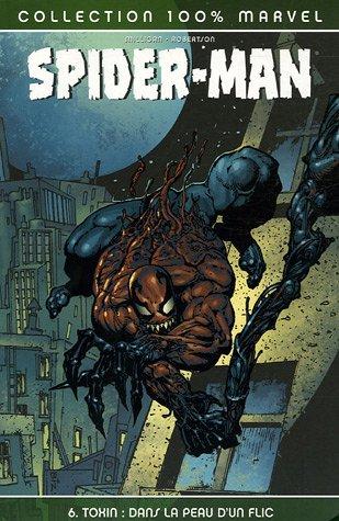 9782845386372: Spider-Man, Tome 6 : Toxin : Dans la peau d'un flic