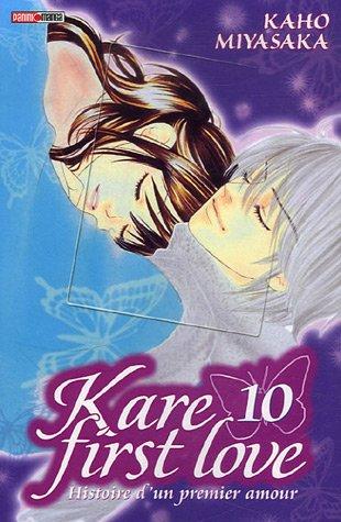 KARE FIRST LOVE HISTOIRE D'UN PREMIER AMOUR T10: MIYASAKA KAHO
