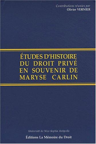 Études d'histoire du droit privé en souvenir de Maryse Carlin. Contributions r&...