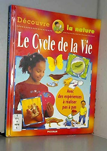 Le cycle de la vie