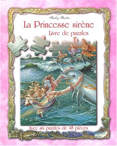 La Princesse sirène (French Edition) (2845408552) by Shirley Barber