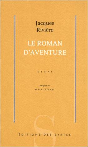 9782845450103: Le roman d'aventure