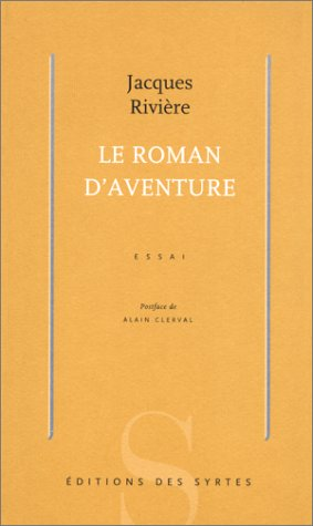 Le roman d'aventure (French Edition) (2845450109) by Riviere, Jacques