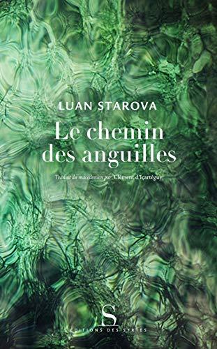 Le chemin des anguilles: LUAN STAROVA