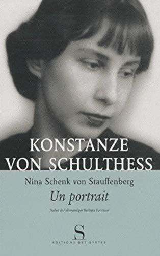 9782845451605: Nina Schenk Von Stauffenberg, un portrait (French Edition)