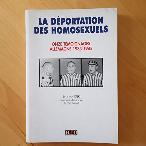 9782845470170: La Déportation des homosexuels : Onze témoignages, Allemagne, 1933-1945