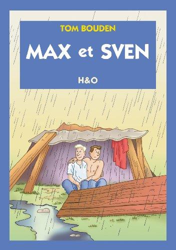 Max et Sven - Bouden Tom