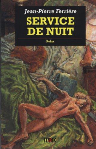 Service de nuit: Ferri?re, Jean-Pierre