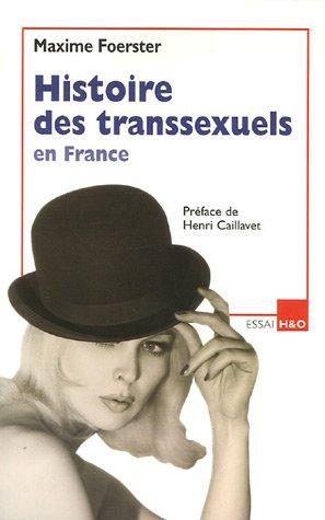 Histoire des transsexuels en France: Maxime Foerster