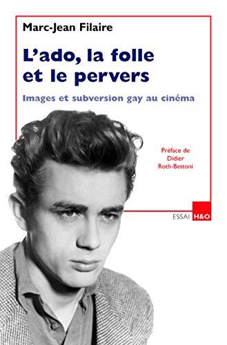 L'ado, la folle et le pervers : Marc-Jean Filaire