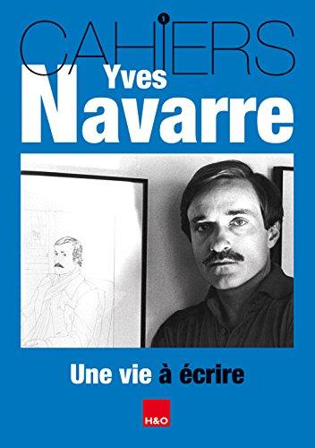 9782845472891: Cahiers Yves Navarre N 1