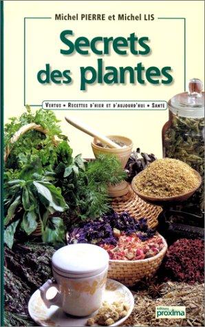 9782845500242: Secrets des plantes