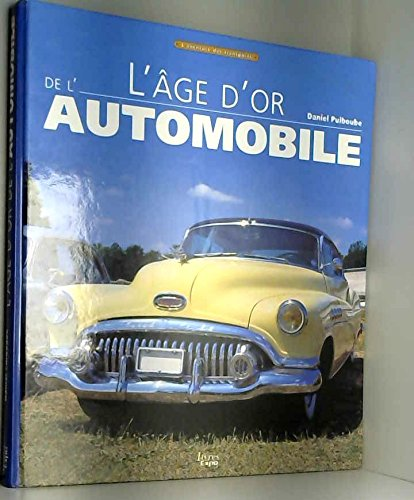 L'âge d'or de l'automobile