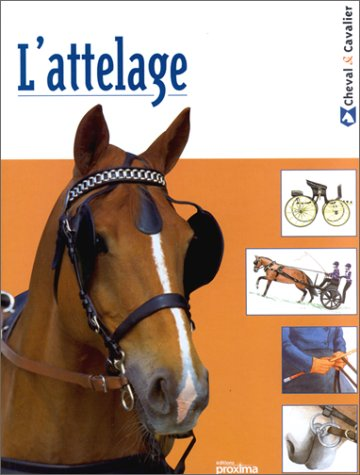 Attelage (l ) (French Edition) (2845500629) by Sallie Walrond