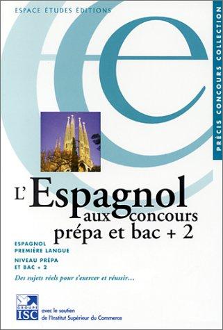 9782845550537: L'Espagnol aux concours pr�pa et bac + 2