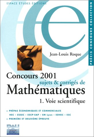9782845550544: Concours 2001 : Sujets et corrig�s de math�matiques, voie scientifique