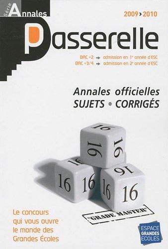9782845552203: Annales Passerelle ESC Concours 2009 : Sujets et corrig�s officiels