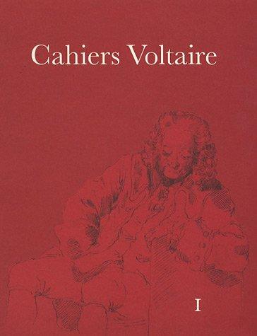 Cahiers Voltaire. Revue annuelle de la Société Voltaire. I.: K�LVING (Ulla) [Ed.]