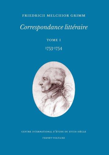 9782845590366: Coresspondance littéraire : Tome 1, 1753-1754