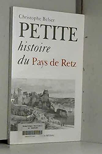 9782845610149: petite histoire du pays de Retz