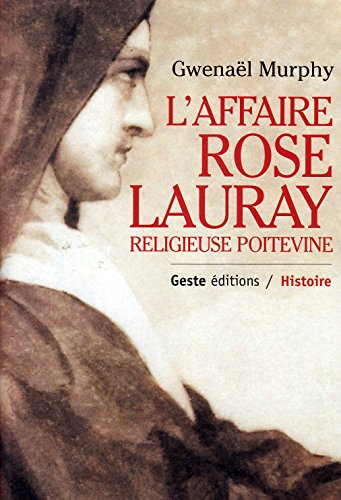 9782845610453: l'affaire rose lauray