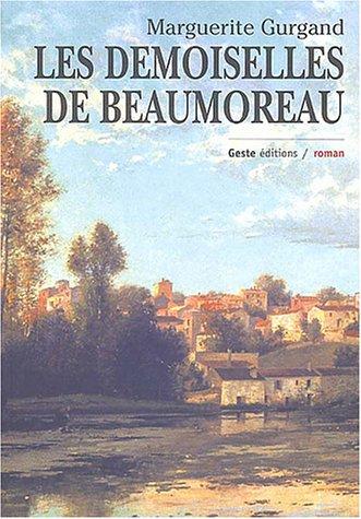 9782845610897: Les Demoiselles de Beaumoreau