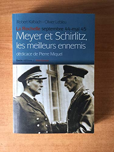 9782845611733: Meyer et Schirlitz, les meilleurs amis : La Rochelle septembre 44-mai 45