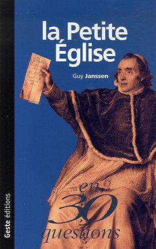9782845612945: PETITE EGLISE EN 30 QUESTIONS.