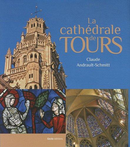 9782845616684: la cathédrale de Tours
