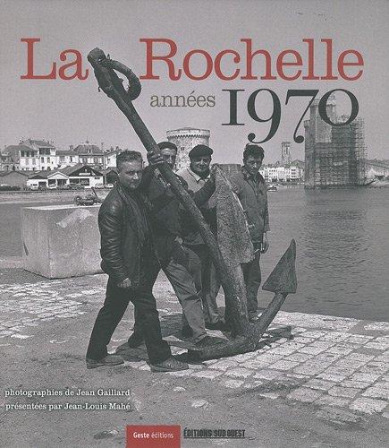 La Rochelle, années 1970: Collectif