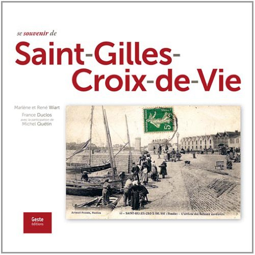 9782845617926: Se souvenir de saint-gilles-croix-de-vie