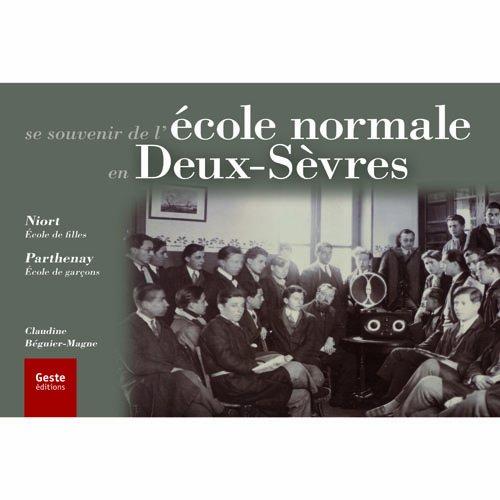 ECOLE NORMALE EN DEUX-SEVRES NIORT/PARTH: BEGUIER-MAGNE CL.
