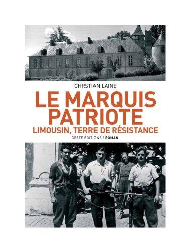 9782845619586: Le Marquis patriote