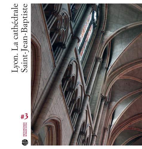 9782845622425: Lyon, la cathédrale Saint-Jean-Baptiste