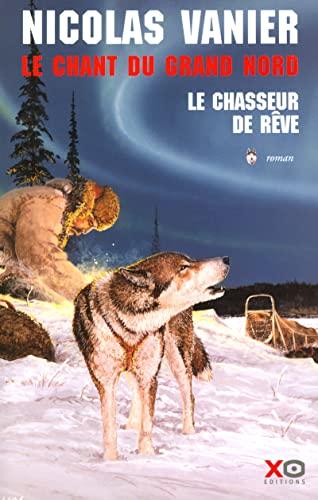 9782845630383: Le Chant du Grand Nord, tome 1