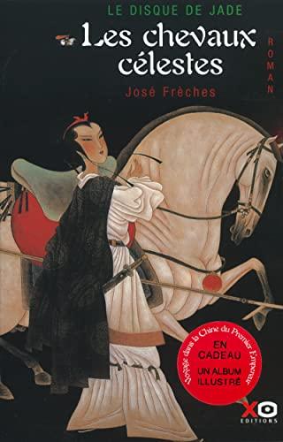 9782845630956: Le Disque de jade, tome 1 : Les Chevaux célestes