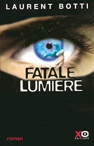 fatale lumiere: Laurent Botti