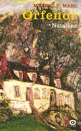 """""""orfenor t.1 ; natalene"""": Marc Myrielle"""