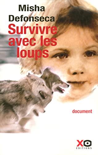9782845632066: Survivre avec les loups