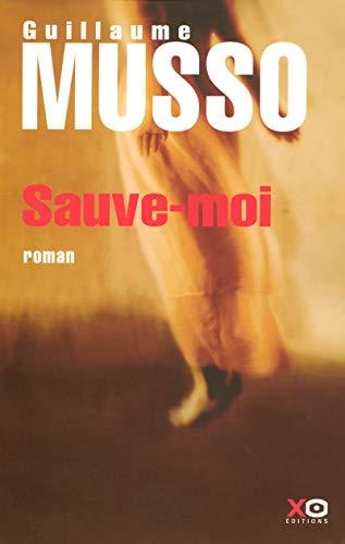 9782845632196: Sauve-moi (French Edition)