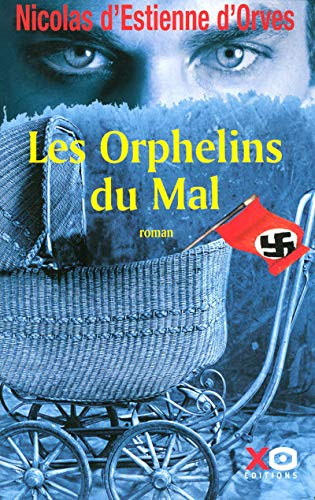 9782845632318: Les orphelins du mal (French Edition)