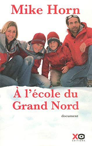 9782845632660: A l'école du Grand Nord (French Edition)